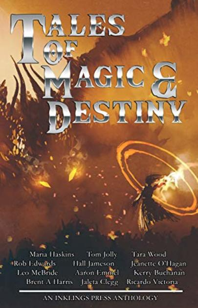 Image shows cover of Tales of Magic and Destiny by Inklings Press